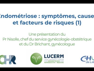 Endométriose : symptômes, causes et facteurs de risques
