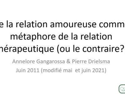 De la relation amoureuse comme métaphore de la relation thérapeutique (Pierre Driesma)
